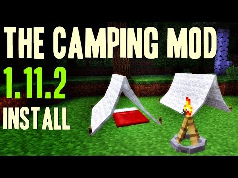 THE CAMPING MOD 1.11.2 minecraft - how to download and install camping mod 1.11.2 (with forge)