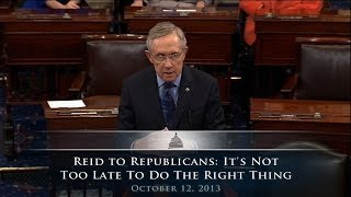 Reid to Republicans: It's Not Too Late To Do The Right Thing