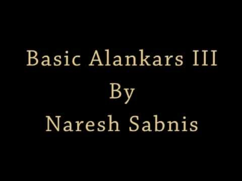 Basic Alankars III - Hindustani Classical Music Lessons For Beginners
