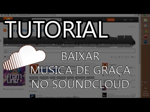 Como baixar musica do SoundCloud (sem programa) (2013)
