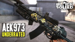 AEK973 is underrated... (Black Squad)