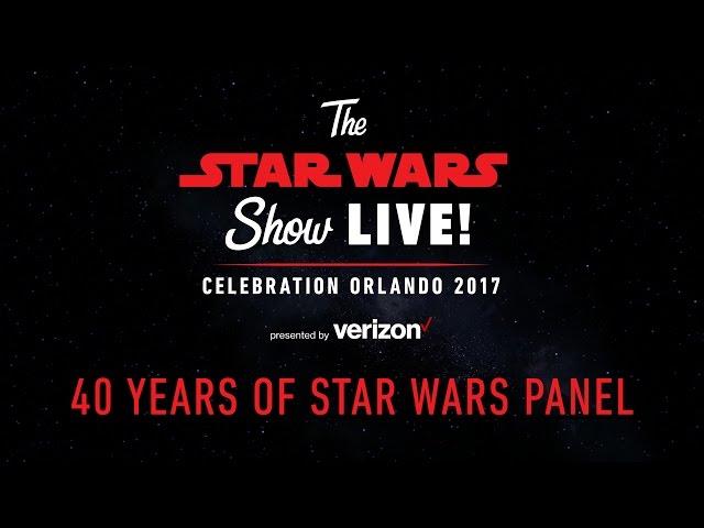 40 Years of Star Wars Panel  Star Wars Celebration Orlando 2017 US
