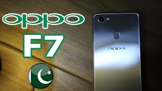 Oppo F7 Hand's On & First Impressions | Price In Pakistan is Steep !