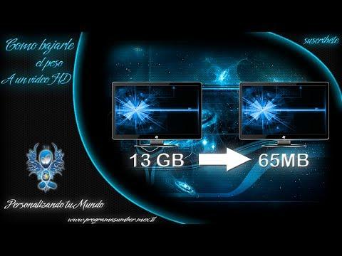 Como reducir el peso a un video HD sin perder calidad