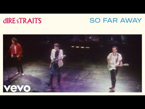 Dire Straits – So Far Away