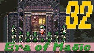 Era of Magic (Final Fantasy VI) || Part 32 || Prove Your Magical Strength