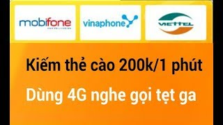 Kiếm thẻ cào viettel vina mobifone 200k /1 phút ngày dùng tẹt ga luôn