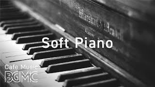 Soft Jazz Piano - Sleep Jazz Piano Music - Calm Cafe Jazz Music