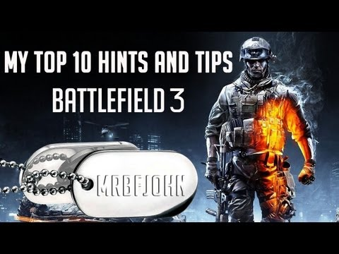Battlefield 3: My Top 10 Hints and Tips