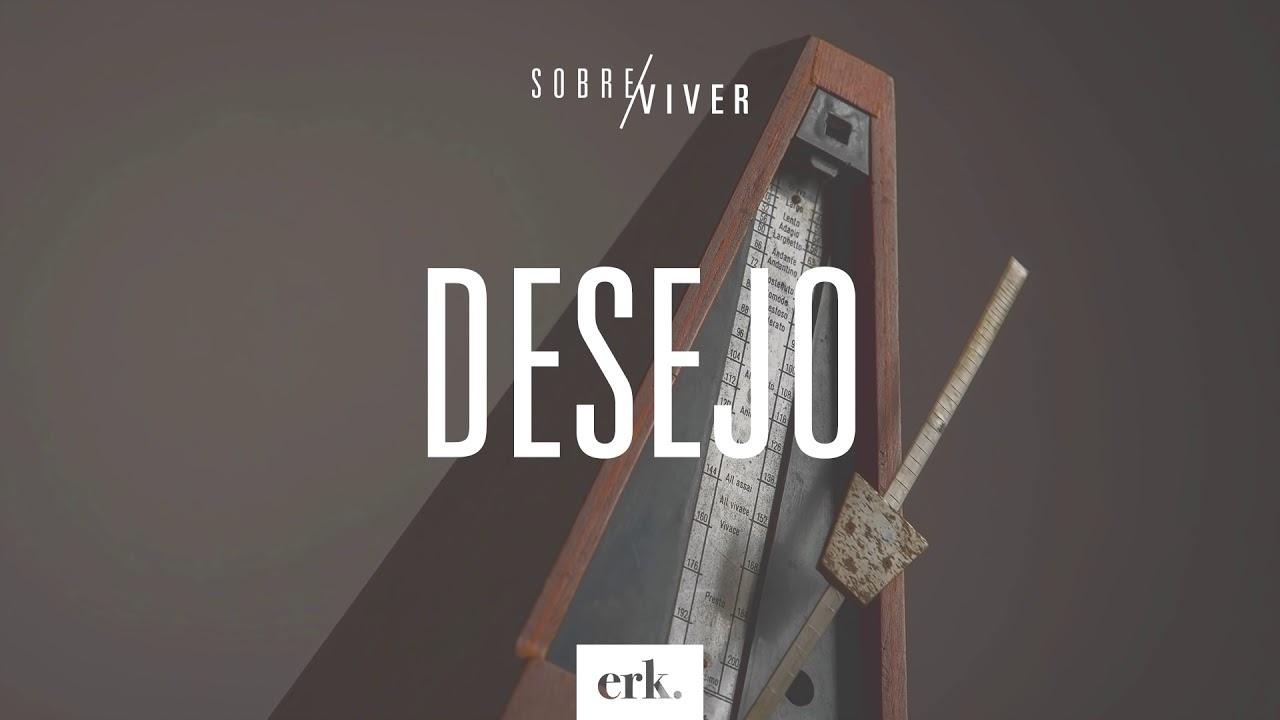 Sobre Viver #358 - Desejo / Ed René Kivitz