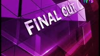 Final Cut Unedited TV1 10th January 2018
