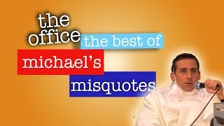 Best of Michael's Misquotes  - The Office US
