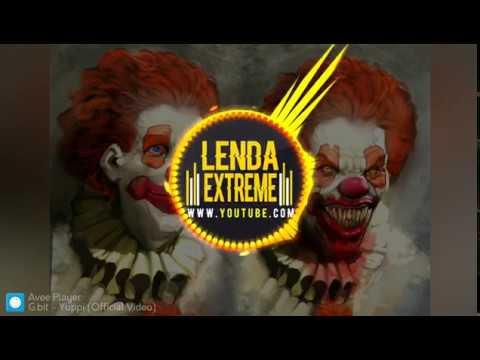 G.bit - Yuppi (   Lenda Extreme #Music  )