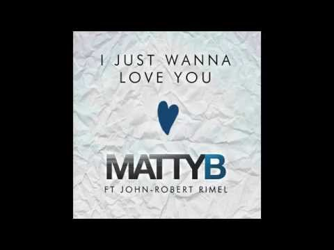 MattyB ft. John-Robert - I Just Wanna Love You (Audio)