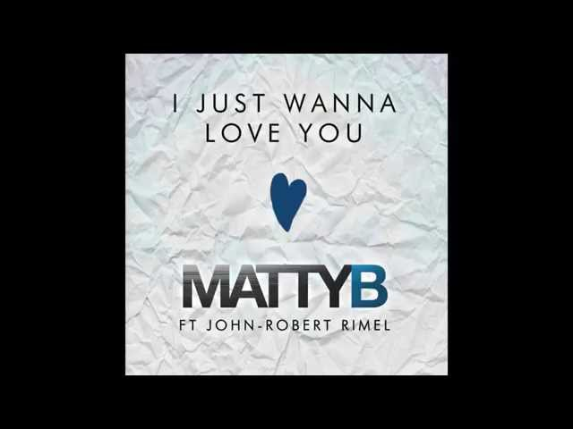 MattyB ft. John-Robert - I Just Wanna Love You (Audio)