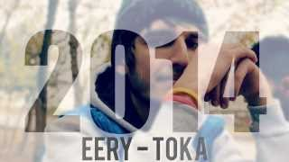 Eery -Toka  (Official Audio 2014)