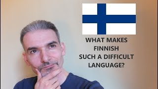 Why is the Finnish language so hard? What is easy in Finnish? | Miksi suomi on niin vaikea kieli?
