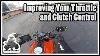 Improving Your Throttle and Clutch Control