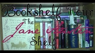 The Jane Austen Shelf | Bookshelf Tour