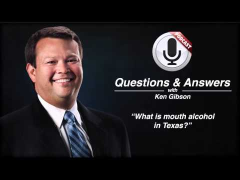 Can you explain what mouth alcohol is in Texas?