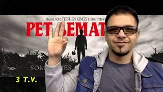Pet Sematary Movie Review - 3 T.V.