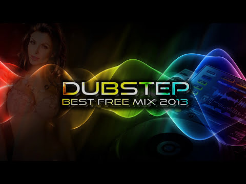 Best Dubstep mix 2013 (New Free Download Songs, 2 Hours, Full playlist, High Audio Quality)