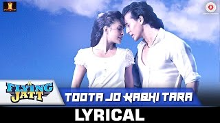 download lagu Toota Jo Kabhi Tara - Al  A Flying gratis