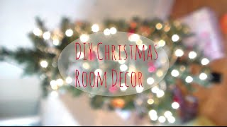 ❄ DIY Christmas Room Decor ❄