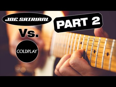 Did Coldplay copy Joe Satriani? Let's Do the Music Theory: PART 2