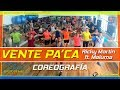 VENTE PA' CA Ricky Martin ft. Maluma COREOGRAFIA -