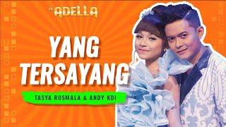 YANG TERSAYANG - TASYA feat. ANDI KDI [OFFICIAL VIDEO]