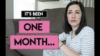 One Month After Our First Miscarriage