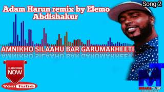 Adam Harun remix by Elemo Abdishakur New Oromo Music 2019