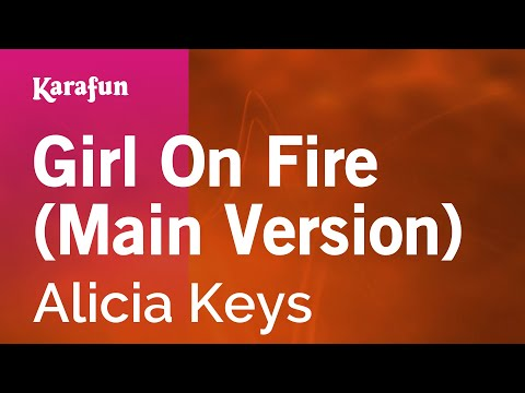 Karaoke Girl On Fire (main Version) - Alicia Keys * video
