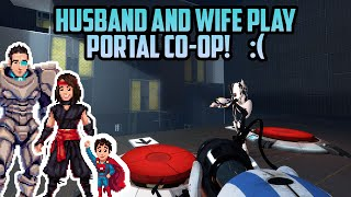 Portal 2 Coop with husband and wife!