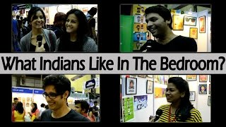 What Indians Like In The Bedroom? - Interesting & Funny Answers!