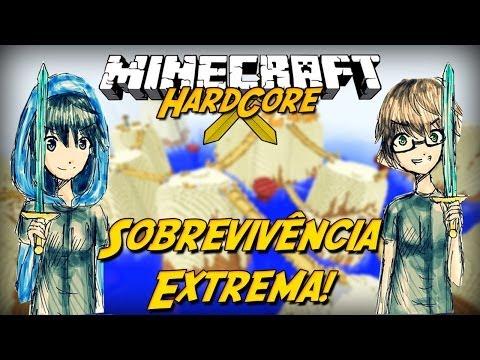 Minecraft Hardcore: SOBREVIVÊNCIA EXTREMA! #1