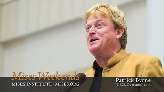 Patrick Byrne: Liberty vs. Submission