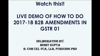Live Demo GSTR 01 2017-18 Amendments- in Hindi