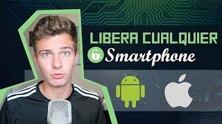 LIBERAR CUALQUIER MOVIL 2017 | TODOS LOS MODELOS Android & iPhone