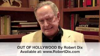 Robert Dix-Presents Some Hollywood History