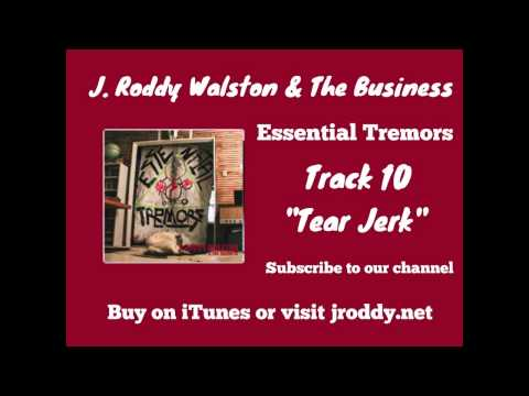 J Roddy Walston And The Business - Tear Jerk