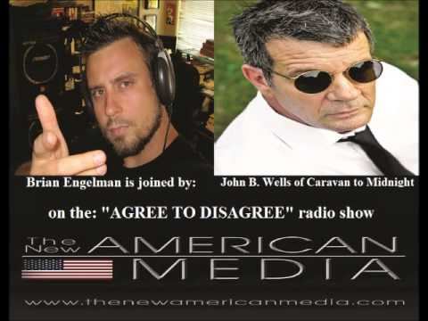 Pt. 1: John B. Wells On FCC Net Neutrality Power Grab, & Defeating ISIS W/ Host Brian Engelman