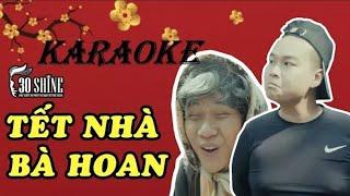 KARAOKE Tết Nhà Bà hoan ( cover Vanh LeG) Cực hay