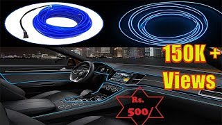 How to install EL Wire in Car || Car Dashboard Light