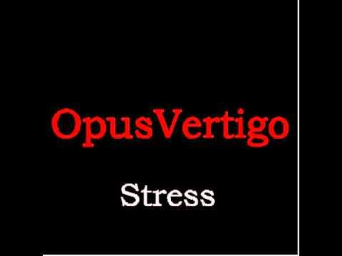 Stress - musique classique techno remix sombre dark anxiété suspens - opusvertigo