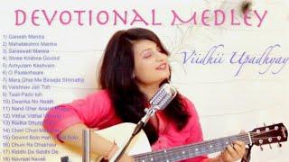 Devotional Medley | Mantras | Bhajans | Raas | Duha - Viidhii Upadhyay