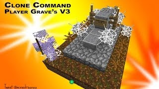 Player Graves V3 - yes im sick of them too... but now its using clone command in 14w03b
