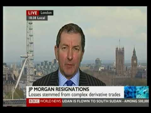 Chief Investment Officer at JP Morgan resigns after $2bn loss. BBC World News 14 may 2012