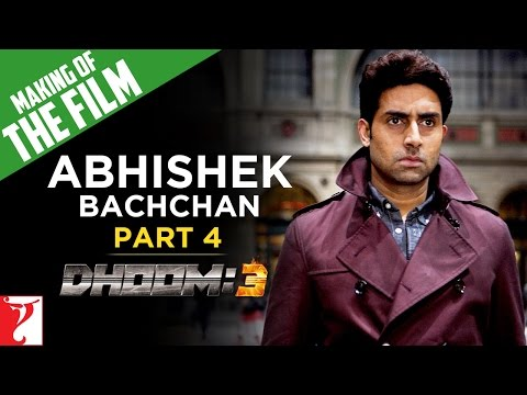Making Of DHOOM:3 - Part 4 - Abhishek Bachchan